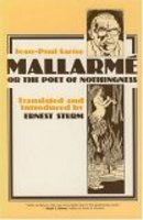 Mallarmé, or the Poet of Nothingness