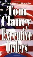 Tom Clancy's Executive Orders