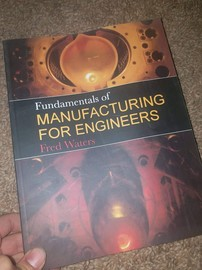 Fundanentals of Manufactaring for Engineers